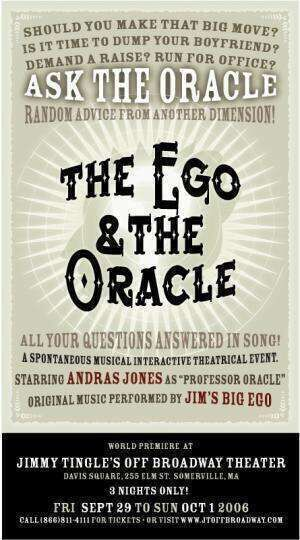 The Ego and the Oracle - A World Premiere Theatrical Event starring JBE and Andras Jones