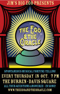 The Ego amp The Oracle  Every Thurs in Oct
