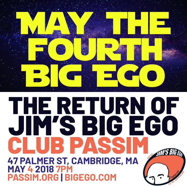 May the Fourth Big Ego  The Return of Jim039s Big Ego