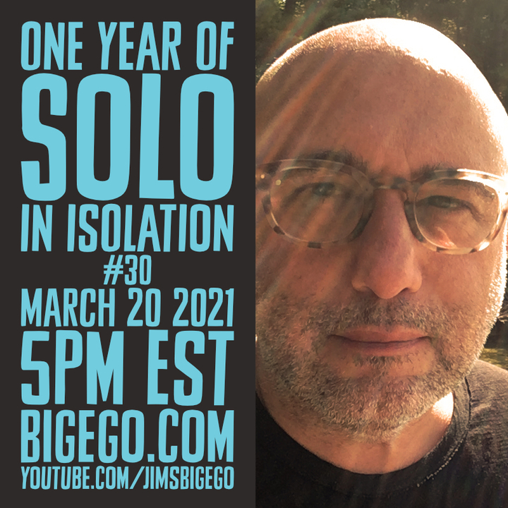 Jim Infantino Solo In Isolation one year