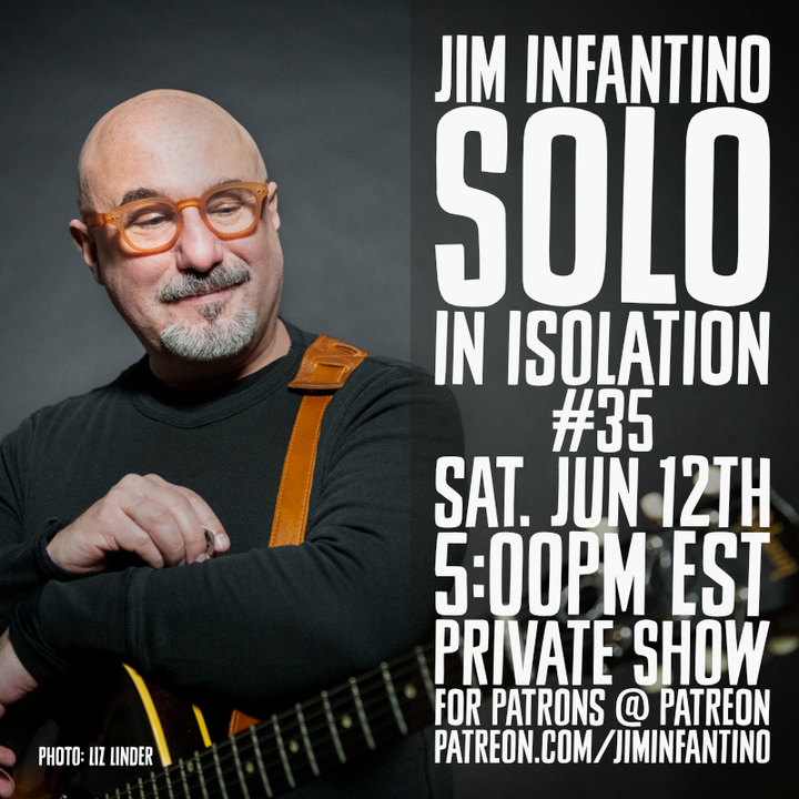 Solo In Isolation poster with Jim Infantino